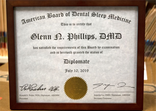 Dr. Glenn Phillips - American Board of Dental Sleep Medicine Diplomate